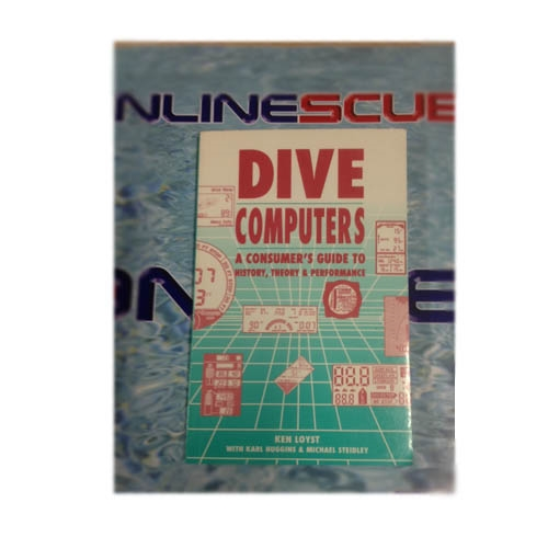 Consumer Guide Book: DEMO Dive Computers: A Consumer's Guide To History, Theory
